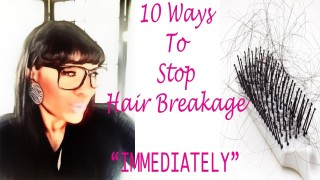 Here Is A Video Of 10 Ways To Stop Your Hair From Breaking. #4 Is A Double Edge Sword. Ouch!