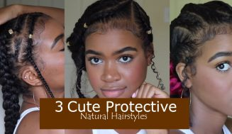 3 Super Easy and Cute Protective Curly Hairstyles For Back To School