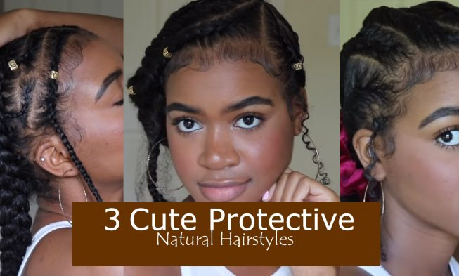 3 Protective Hairstyles Video By Jesscreationss Back To