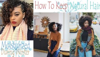 How to Keep Your Natural Hair Moisturized During Winter