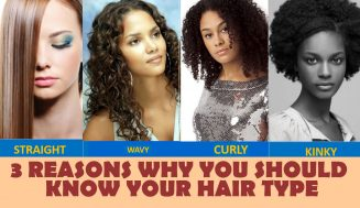 3 Reasons Why You Should Know Your Hair Type