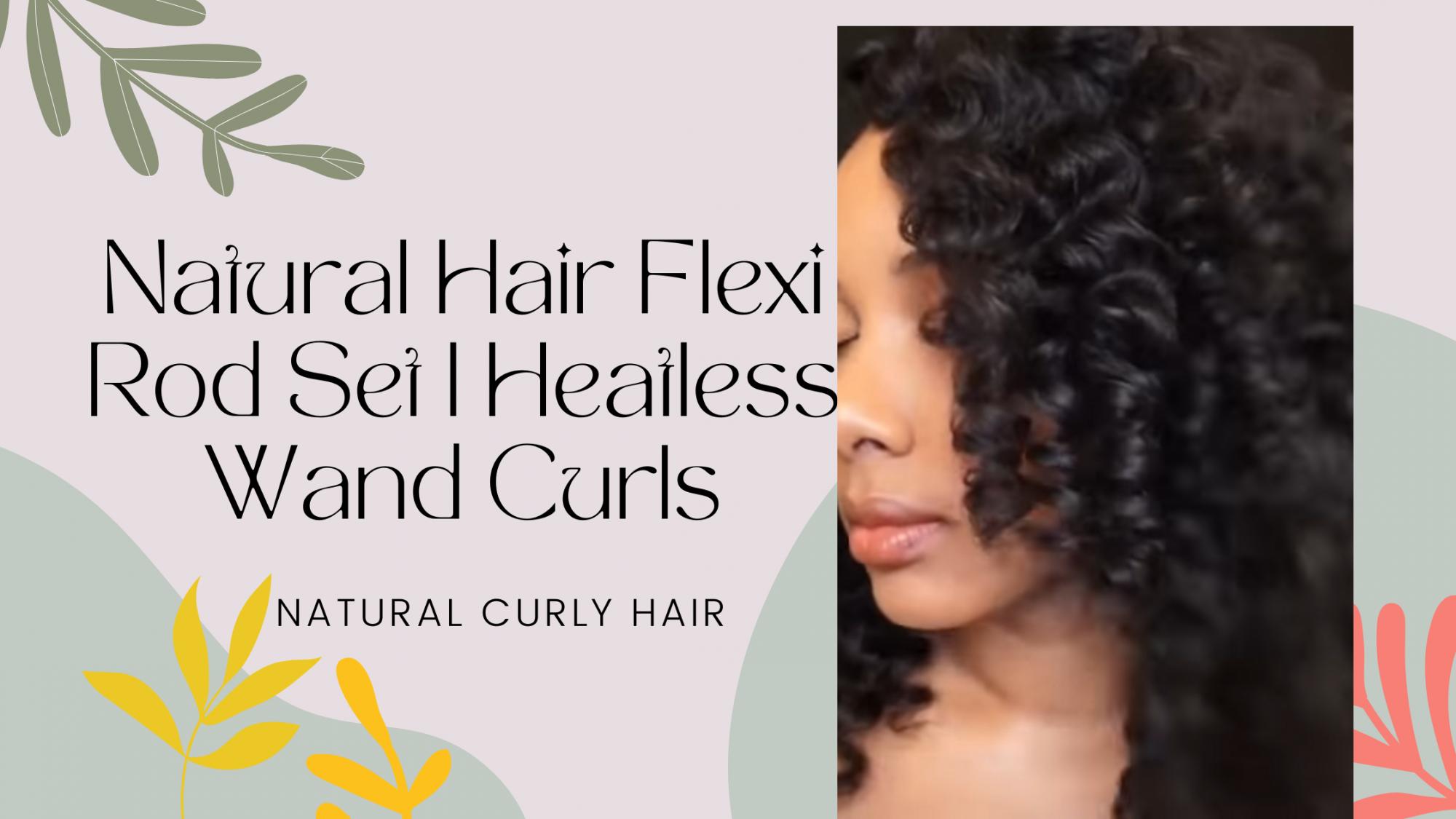 Heatless Wand Curls